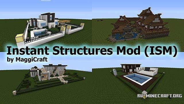 скачать Instant Structures By Maggicraft для Minecraft 1 7 10