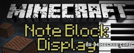 ������� Note Block Display ��� Minecraft 1.7.10