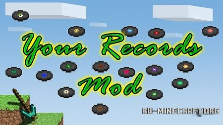 ������� Your Records Mod ��� Minecraft 1.7.10