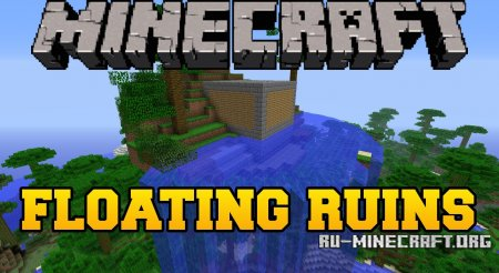 ������� Floating Ruins ��� Minecraft 1.7.10