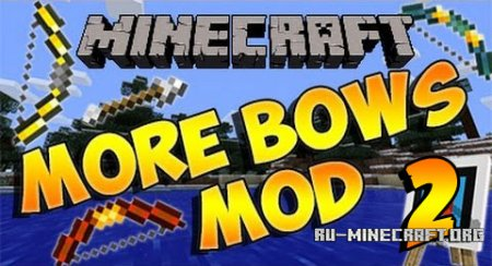������� More Bows 2 ��� Minecraft 1.7.10