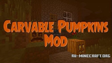 Скачать Carvable Pumpkins (Halloween) для Minecraft 1.7.10