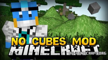 ������� No Cubes ��� Minecraft 1.7.10