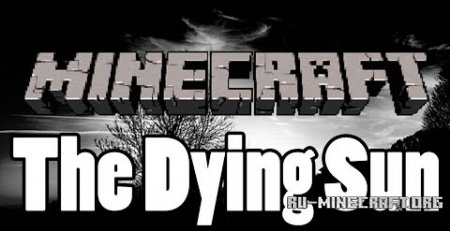 ������� The Dying Sun ��� Minecraft