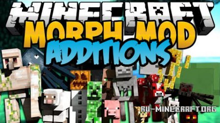 ������� Morph Additions ��� Minecraft 1.7.10
