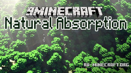 Скачать Natural Absorption для Minecraft 1.7.10