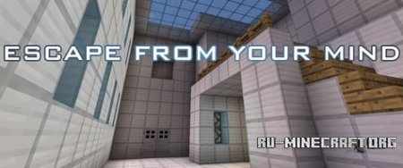 ������� Escape From Your Mind ��� Minecraft