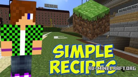 Скачать Simple Recipes для Minecraft 1.7.10