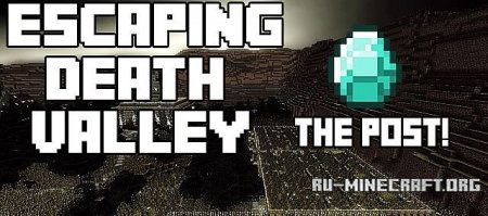 Скачать  Escaping Death Valley для Minecraft