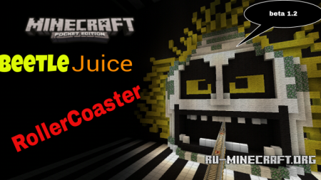 Скачать BettleJuice Rollercoaster для Minecraft