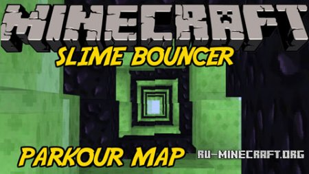 Скачать Bouncer Speed Slime Parkour для Minecraft