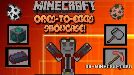 ������� Ores to Eggs ��� Minecraft 1.7.10