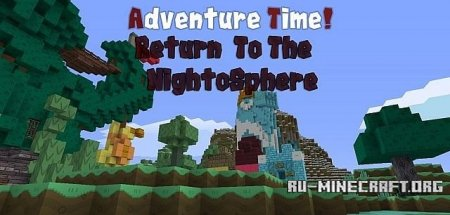 Скачать RETURN TO THE NIGHT'OSPHERE для Minecraft