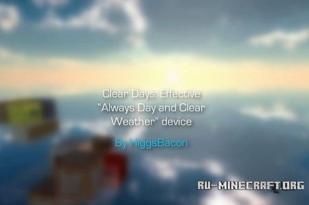 Скачать Clear Days Compact, Automatic No Rain always Day Device для Minecraft