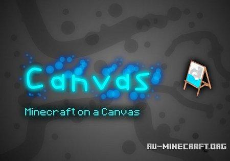 Скачать Canvas [64x] для Minecraft 1.8