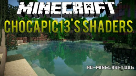 Скачать Chocapic13 Shaders для Minecraft 1.8