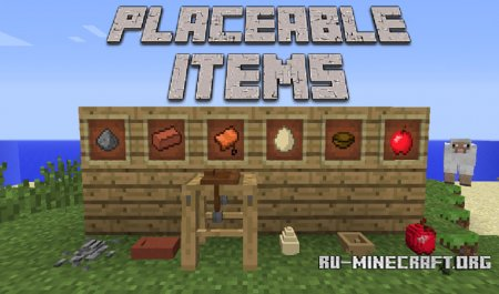 Скачать Placeable Items для Minecraft 1.7.10
