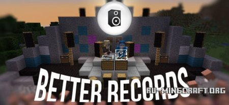 ������� Better Records ��� Minecraft 1.7.10