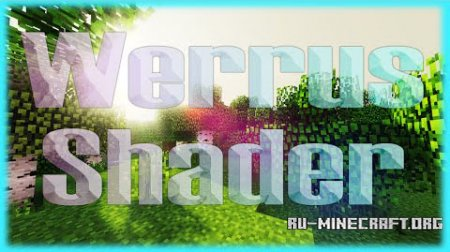Скачать Werrus Shaders для Minecraft 1.8