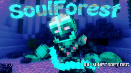 ������� Soul Forest ��� Minecraft 1.7.10
