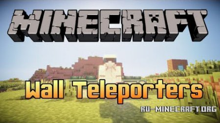 ������� Wall Teleporters ��� Minecraft 1.7.10