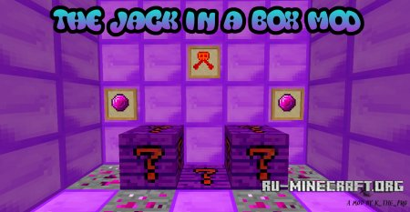 ������� The Jack in a Box ��� Minecraft 1.7.10
