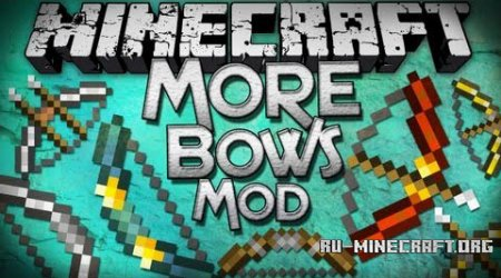 ������� More Bows ��� Minecraft 1.8