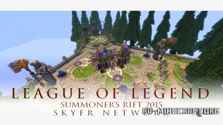 Скачать League Of Legend - Summoner's Rift 2015 для Minecraft