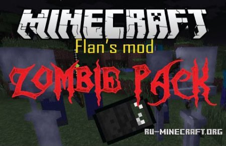 ������� Flan�s Zombie Pack ��� Minecraft 1.8