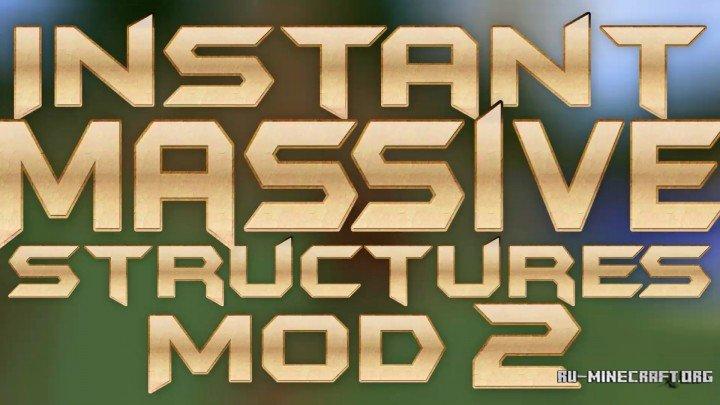 скачать Instant Massive Structures для Minecraft 1 8