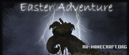 Скачать Easter Adventure - Map for samgladiator  для Minecraft