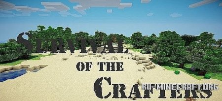 Скачать Survival of The Crafters   для Minecraft