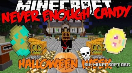 Скачать Never Enough Candy для Minecraft 1.7.10
