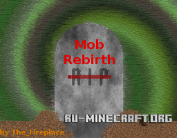 ������� Mob Rebirth ��� Minecraft 1.8.8