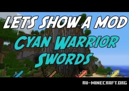 Скачать Cyan Warrior Swords Mod для Minecraft 1.5.2