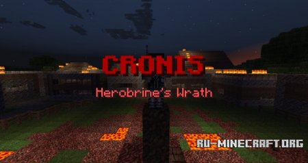 ������� CRONIS: Herobrine's Wrath Adventure ��� Minecraft