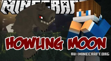 ������� Howling Moon ��� Minecraft 1.8.9