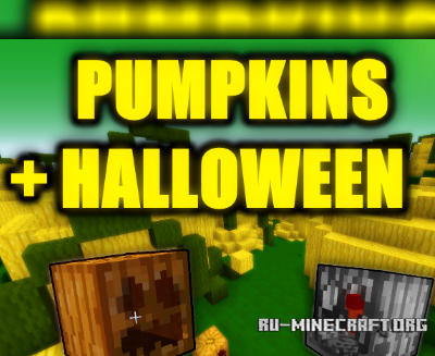 Скачать Halloween and Pumpkins  для Minecraft 1.8