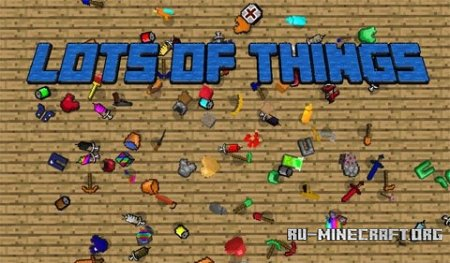 ������� Lots of Things ��� Minecraft 1.7.10