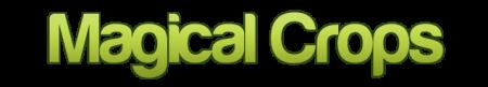 Скачать Magical Crops  для Minecraft 1.7.2