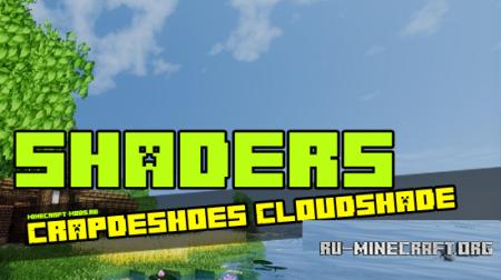 Скачать Crapdeshoes Cloudshade для Minecraft 1.7.10