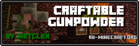 Скачать Craftable Gunpowder для Minecraft 1.8.9