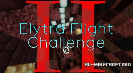 Скачать Elytra Flight Challenge II для Minecraft 1.9