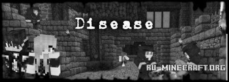 Скачать Disease для Minecraft 1.9