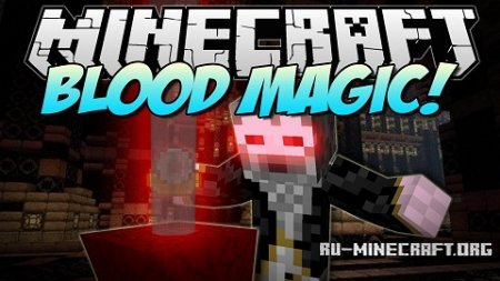 Скачать Blood Magic для Minecraft 1.9