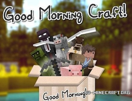 Скачать Good Morning Craft [16x] для Minecraft 1.8.8