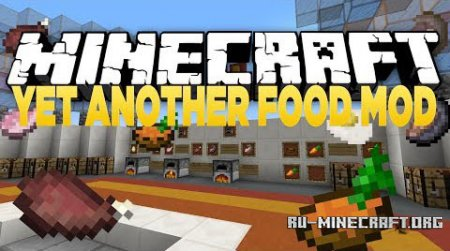 Скачать Yet Another Food для Minecraft 1.9