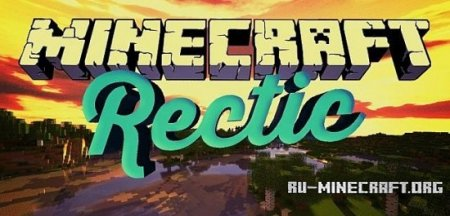 ������� Rectic Pack [64x] ��� Minecraft 1.8