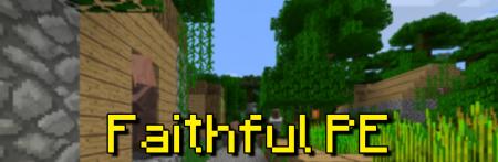 Скачать Faithful [64×64] для Minecraft PE 0.14.1
