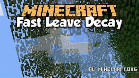 ������� Fast Leave Decay ��� Minecraft 1.9